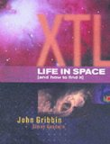 XTL : Extraterrestrial Life and How to Find it