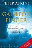 Galileo's Finger: The Ten Great Ideas of Science