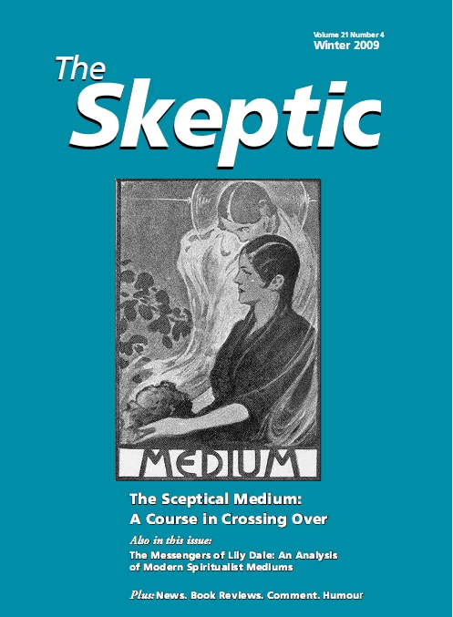 The Skeptic Vol 21, No 4 Winter 2008