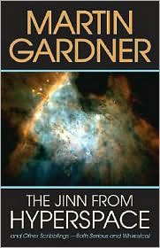 Review: Jinn from Hyperspace: And Other Scribblings – Both Serious and Whimsical by Martin Gardner